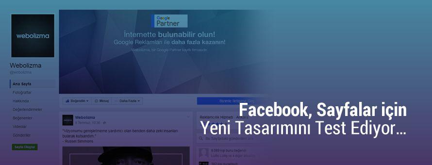 Facebook, Sayfalar için Yeni Tasarımını Test Ediyor…