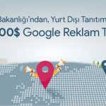 Yurt Dışı Tanıtımlarınız İçin 250.000 $ Google Reklam Teşviği