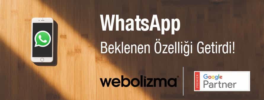 WhatsApp Beklenen Özelliği Getirdi