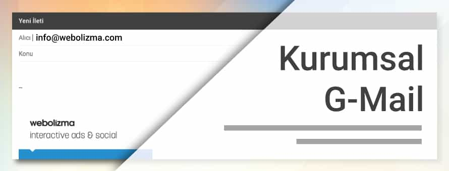 Kurumsal G-Mail Hesabı