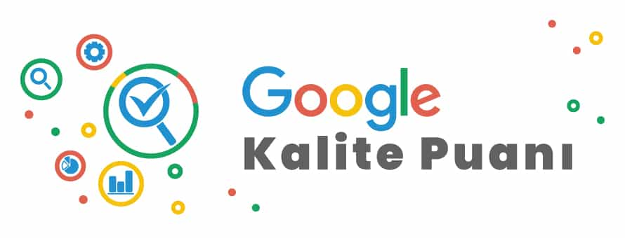 Google Kalite Puanı
