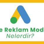 Google Reklam Modelleri Neler?