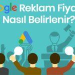 Google Reklam Verme Fiyatları Nasıl Belirlenir?