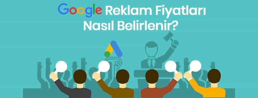 Google Reklam Verme Fiyatları Nasıl Belirlenir