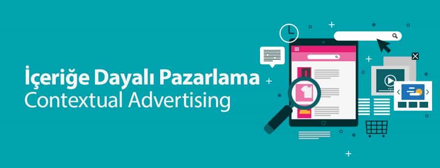 İçeriğe Dayalı Pazarlama: Contextual Advertising