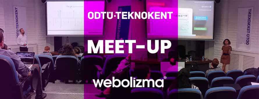 ODTÜ TEKNOKENT & Webolizma Meet-Up
