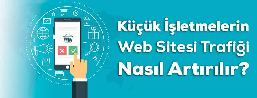 Küçük İşletmeler ve Web Sitesi Trafiği