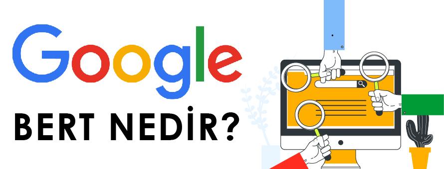 Google'da Yeni Seo Güncellemesi: Bert