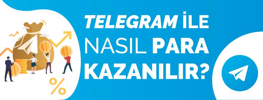 Telegram'dan Nasıl Para Kazanılır?