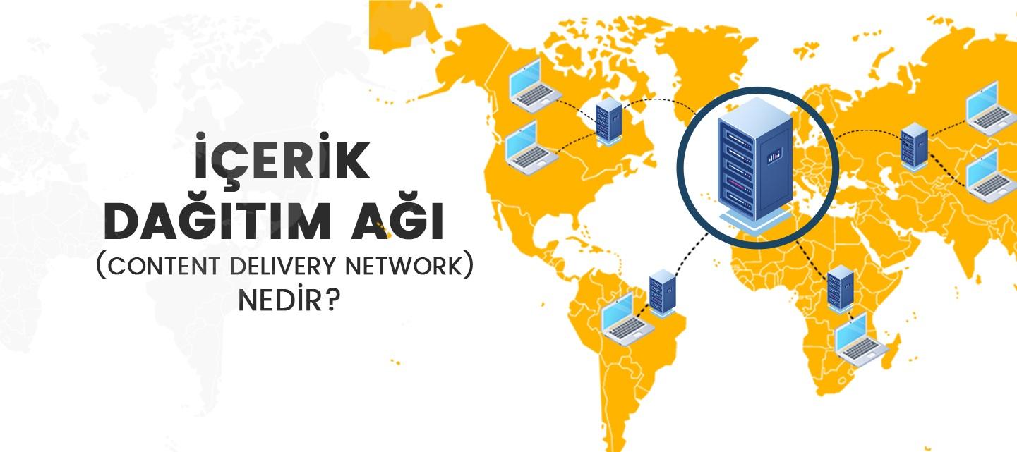 İçerik Dağıtım Ağı (Content Delivery Network)