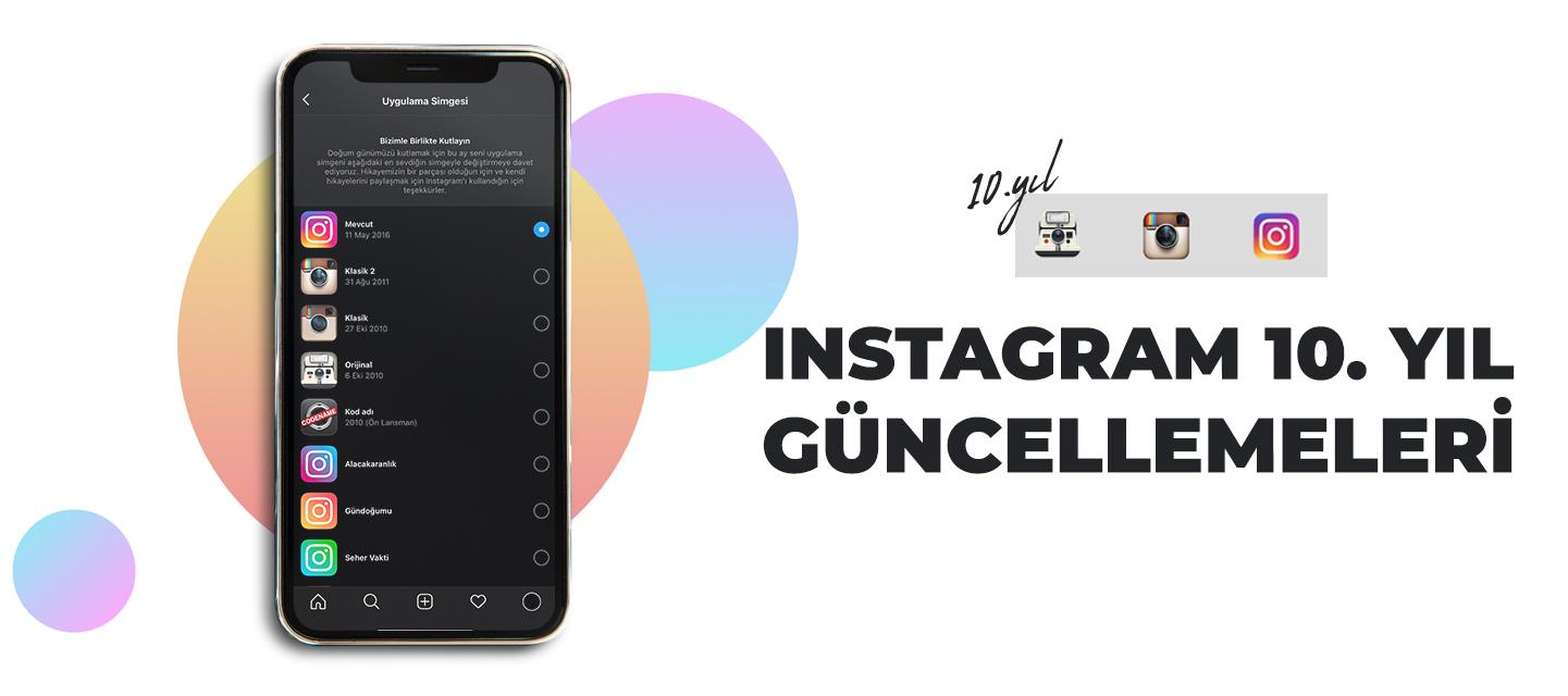 instagram-10-yil-guncellemeleri