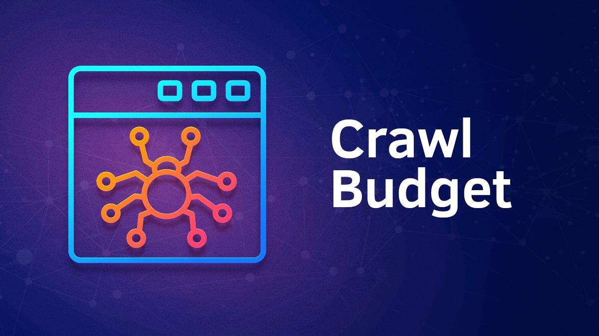 Crawl-Budget-Nedir-Nasil-Optimize-Edilir_1