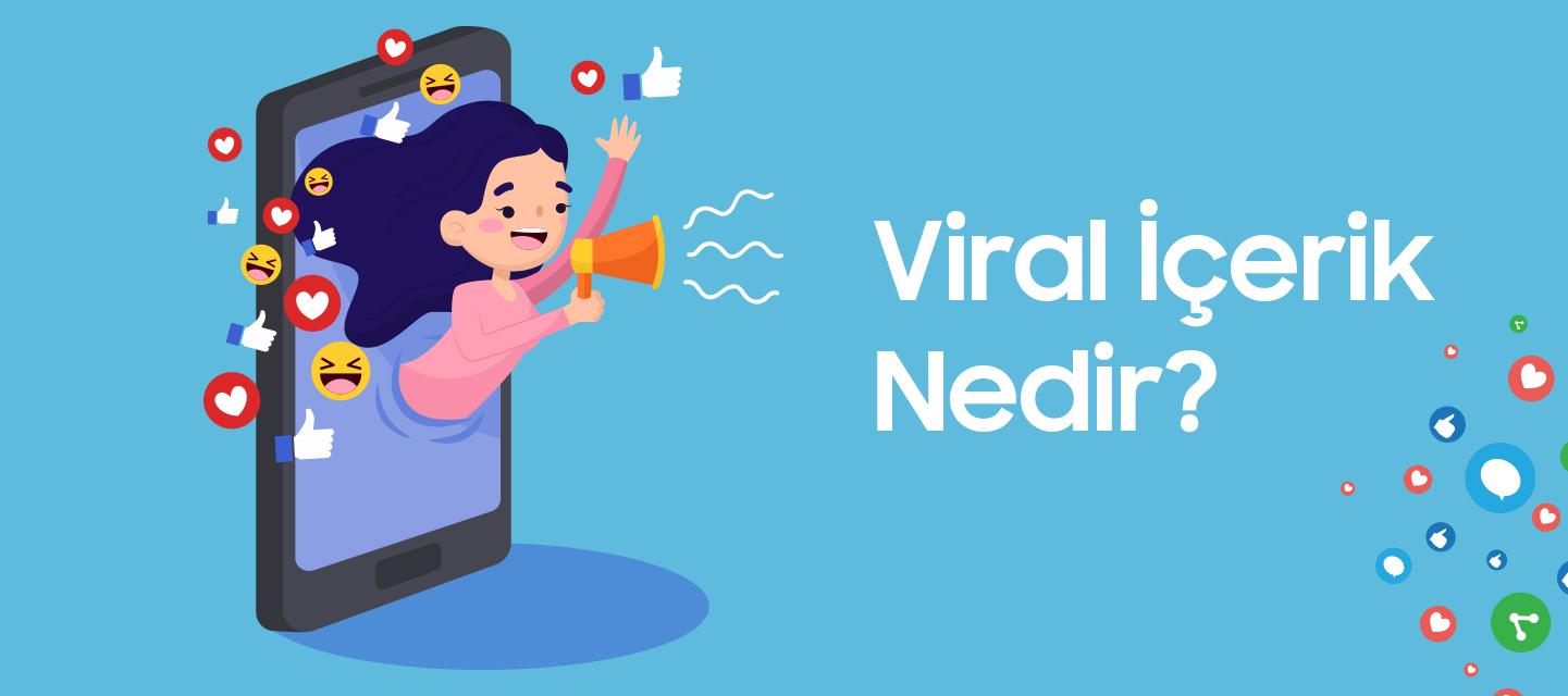 Viral İçerik Nedir?