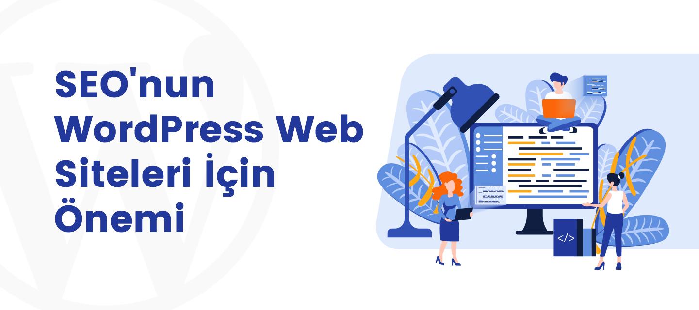 SEO'nun-WordPress-Web-Siteleri-Icin-Onemi
