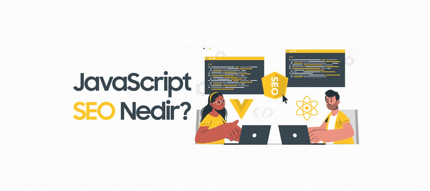 JavaScript-SEO-Nedir