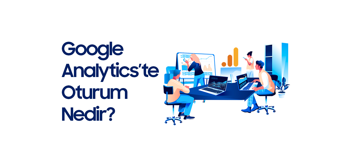google-analytics-oturum-nedir
